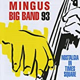 Songtexte von Mingus Big Band - Nostalgia in Times Square