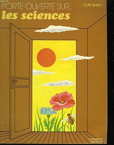 LES SCIENCES CM. Livret 1