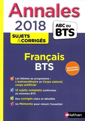 Annales ABC du BTS Français, BTS Tertiaires et Industriels 2018 par Claire Sani