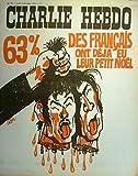 Charlie Hebdo n° 107 Couverture de Cabu : 63% des Français on déjà eu leur petit Noël. Cavanna, Willem, Wolinski, Gébé, Cabu, Reiser, Choron, Delfeil de Ton, Isabelle… (Bande dessinée, Périodique, Dessin d'humour) 4 décembre 1972....