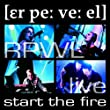 Live-Start the Fire