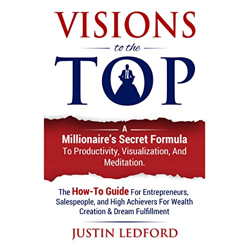 A Millionaire's Secret Formula to Productivity Visualization, and Meditation ()