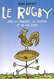 le rugby pour les ignorants, les chauvins et les mal el