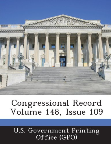 Congressional Record Volume 148, Issue 109