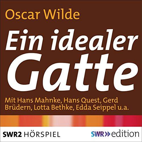 Ein idealer Gatte (Oscar Wilde) SWF
