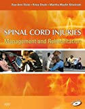Spinal Cord Injuries - E-Book: Management and Rehabilitation