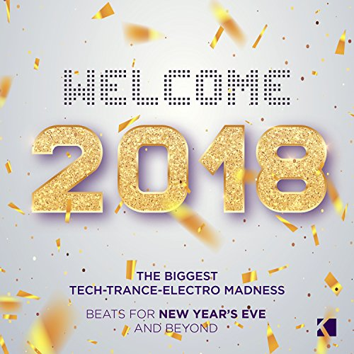 Welcome 2018! [Explicit] (Beat...