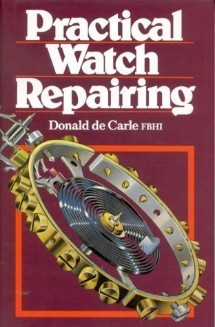 Practical Watch Repairing Reprint Edition by Donald De Carle published by NAG Press (1996)