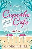 Spring Beginnings (Millie Vanilla's Cupcake Café, Book 1)