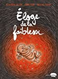 Eloge de la faiblesse (Marabulles - Biopic et roman graphique) - Format Kindle - 9782501119252 - 10,99 €