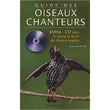 Guide des Oiseaux Chanteurs (avec CD)