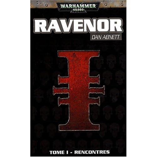 Ravenor, Tome 1 : Rencontres