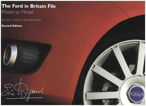 the-ford-in-britain-file-model-by-model