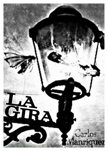 La Gira por Carlos Manríquez