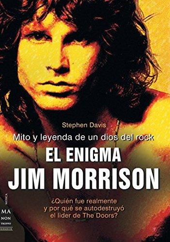 Enigma jim morrison, el: Mito y leyenda de un dios del rock (Musica Ma Non Troppo)