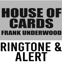House of Cards Frank Underwood Ringtone and Alert