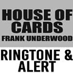 House of Cards Frank Underwood Ringto...