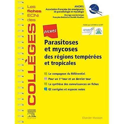 Fiches Parasitoses et mycoses: des régions tempérées et tropicales - Les fiches ECNi et QI des Collèges