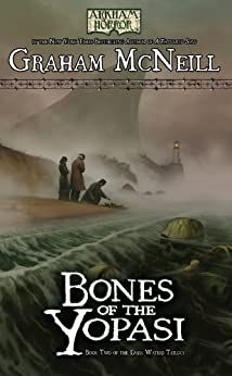 Arkham Horror: Bones of the Yopasi (The Dark Waters Trilogy Book 2) by [McNeill, Graham]