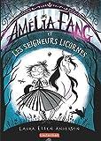Amélia Fang, Tome 2 : Amélia Fang et les seigneurs licornes