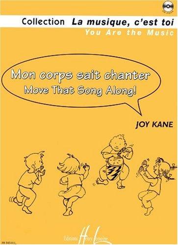 Mon corps sait chanter - Move that Song along !