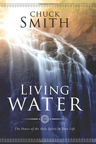 Living Water: The Power of the Holy Spirit in Your Life (English Edition)