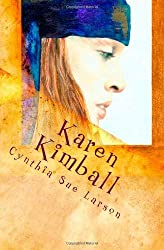 Karen Kimball: and the Dream Weaver's Web: Volume 1 by Cynthia Sue Larson (2011-01-25)