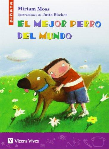 El Mejor Perro Del Mundo (Colección Piñata) - 9788431610173
