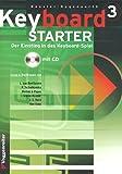 Partition de piano Keyboard Starter - Volume 3 - Avec CD - Le manuel pour l'auto-apprentissage et l'école de musique - Bessler et Opgenoorth