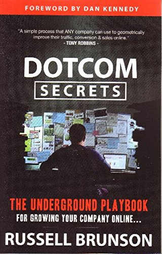 Pdf dotcomsecrets full books by russell brunson uahyf9oy dotcom secrets the underground playbook for growing your company online russell brunson dan kennedy on amazon com free shipping on qualifying offers if you fandeluxe Choice Image