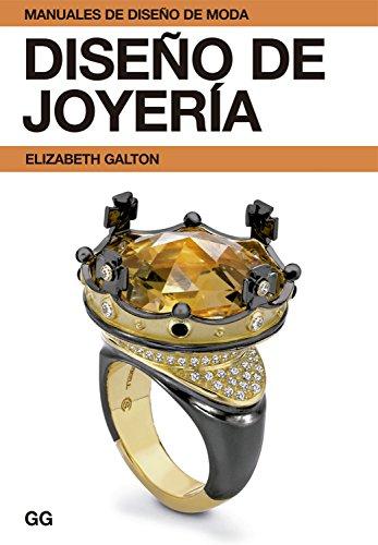 Diseño de joyería (Manuales de diseño de moda) de [Galton, Elizabeth]