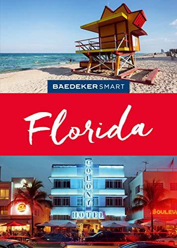 Baedeker SMART Reiseführer Florida (Baedeker SMART Reiseführer E-Book) (Palm Beach Karte)