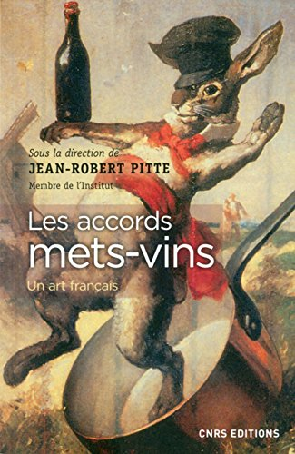Les accords mets-vins par Jean-robert Pitte