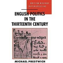 English Politics in the Thirteenth Century (British History in Perspective)