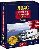 ADAC Camping-Caravaning-Führer 2007 Europa