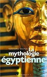 La mythologie égyptienne de Guilhou, Nadine (2005) Poche