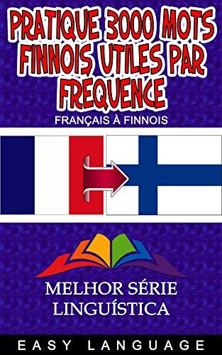 Couverture du livre Pratique 3000 Mots Finnois Utiles par Fréquence