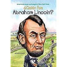 ¿Quién fue Abraham Lincoln? (¿Quién fue?)