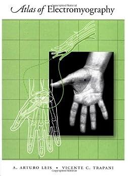 Atlas of Electromyography par [Leis, A. Arturo, Trapani, Vicente C.]