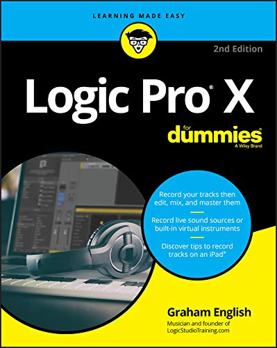 Logic Pro X For Dummies (For Dummies (Computer/Tech)) (English Edition)