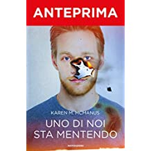 Uno di noi sta mentendo - anteprima (Italian Edition)