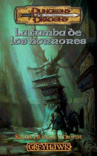 La tumba de los horrores (Fantasía) por Strohm Greyhawk