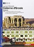 Colonne d'Ercole. Geostoria. Per le Scuole superiori. Con e-book. Con espansione online: 1