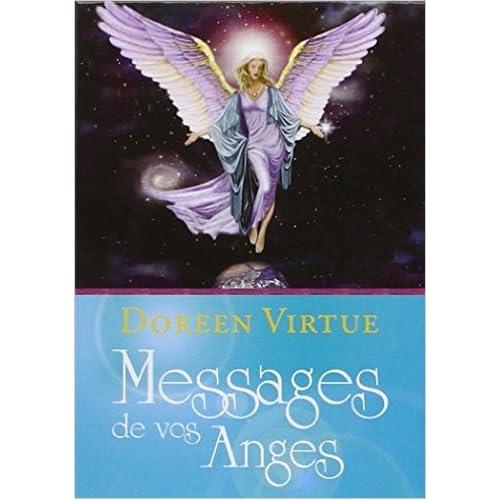 Messages de vos anges (Coffret avec un livret explicatif de 70 pages et 44 cartes) de Doreen Virtue ( 22 avril 2009 )