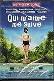 If You Love Me Follow Me ( Qui m'aime me suive ) by Romane Bohringer