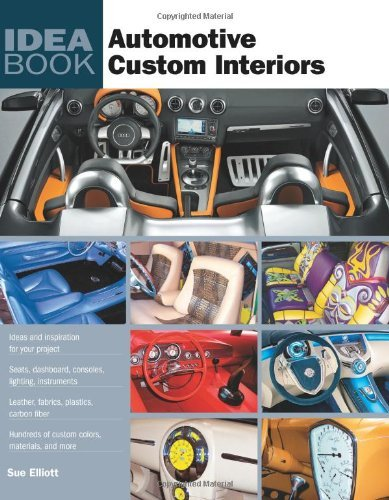 Automotive Custom Interiors by Sue Elliott (July 19,2009)
