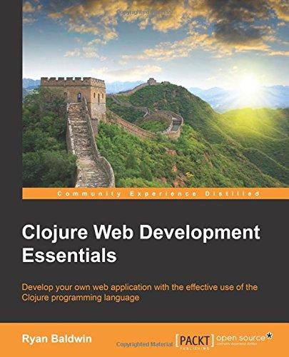Clojure Web Development Essentials