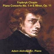 Chopin: Piano Concerto No. 1 in E Minor, Op. 11