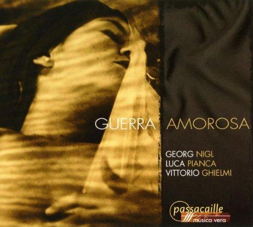 """""""Guerra Amorosa"""". Nigl, Pianca, V. Ghielmi."""