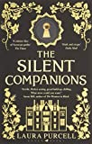 The Silent Companions: Winner of the WHSmith Thumping Good Read Award and an ITV Zoe ...
